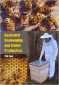 Backyard Beekeeping and Honey Production (������������ ������������ ��� �������� ������ - ������ ��� �������)