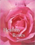 Healthy Roses, 2nd Edition (���� ������������ - ������ ��� �������)