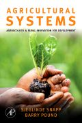 Agricultural Systems: Agroecology and Rural Innovation for Development (Γεωργικά συστήματα - έκδοση στα αγγλικά)