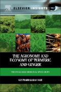 The Agronomy and Economy of Turmeric and Ginger (Τζίντζερ και κουρκουμάς - έκδοση στα αγγλικά)