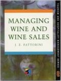Managing Wine and Wine Sales 1e (���������� ����� - ������ ��� �������)