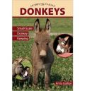 Donkeys: Small-Scale Donkey Keeping (������ �������� ������� ���������� - ������ ��� �������)