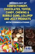 Technology Of Confectionery, Chocolates, Toffee, Candy, Chewing & Bubble Gums, Lollipop And Jelly Products (���������� ��������������� - ������ ��� �������)