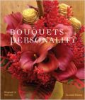 Bouquets with Personality (���������� - ������ ��� �������)
