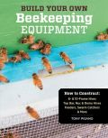 Build Your Own Beekeeping Equipment (��������� �������������� ���������� - ������ ��� �������)