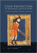 Crop Protection in Medieval Agriculture (� ������������� ��� ���������� ������� - ������ ��� �������)
