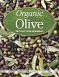Organic Olive Production Manual (��������� ����������� ����� - ������ ��� �������)