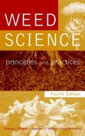 Weed Science: Principles and Practices, 4th Edition (Ζιζανιολογία - έκδοση στα αγγλικά)